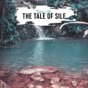 The Tale of Sile