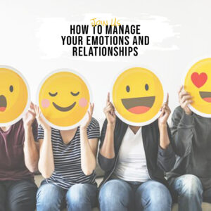 How to manage your emotions and relationships  (Arabic)